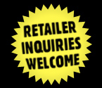 Retailer Inquiries Welcome